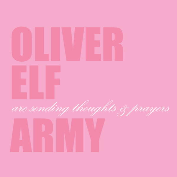 The cover of Oliver Elf Army are sending thoughts and prayers.